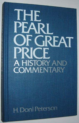 Image for The Pearl of Great Price: A History and Commentary