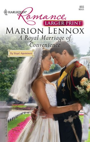 Image for A Royal Marriage Of Convenience (Harlequin Romance: By Royal Appointment)
