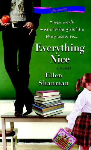 Image for Everything Nice (Bantam Discovery)