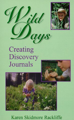 Image for Wild Days: Creating Discovery Journals