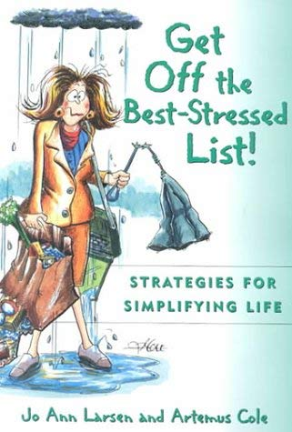 Image for Get Off the Best Stressed List:: Strategies for Simplifying Life