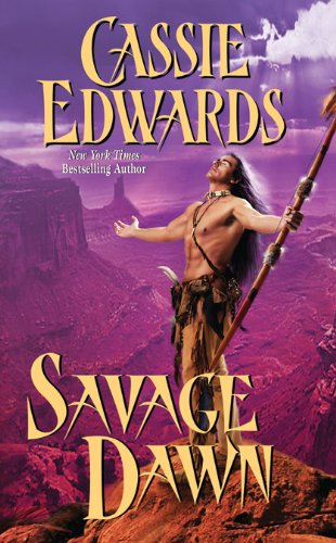 Image for Savage Dawn (Leisure Historical Romance)