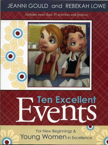 Image for Ten Excellent Events For New Beginnings & Young Women in Excellence