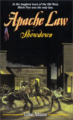 Image for Apache Law: Showdown (Apache Law, 4)