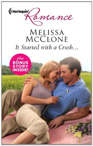 Image for It Started with a Crush... & Win, Lose...or Wed!: It Started with a Crush... Win, Lose...or Wed! (Harlequin Romance)