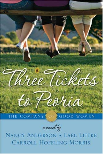 Image for The Company of Good Women Volume 2: Three Tickets to Peoria (The Company of Good Women, 2)