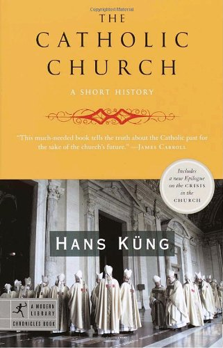 Image for The Catholic Church: A Short History (Modern Library Chronicles)