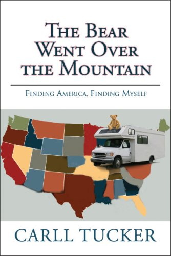 Image for The Bear Went Over the Mountain - Finding America. Finding Myself.