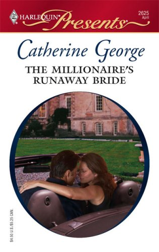Image for The Millionaire's Runaway Bride (Harlequin Presents)