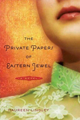 Image for The Private Papers of Eastern Jewel: A Novel