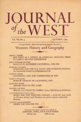 Image for Journal of the West: A Comprehensive, Illustrated Quarterly Magazine Devoted to Western History and Geography (Vol. VIII, No. 4. October, 1969.)