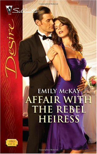 Image for Affair with the Rebel Heiress (Silhouette Desire)