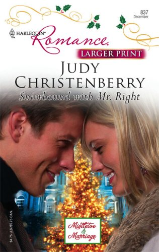 Image for Snowbound With Mr. Right (Larger Print Harlequin Romance: Mistletoe & Marriage)