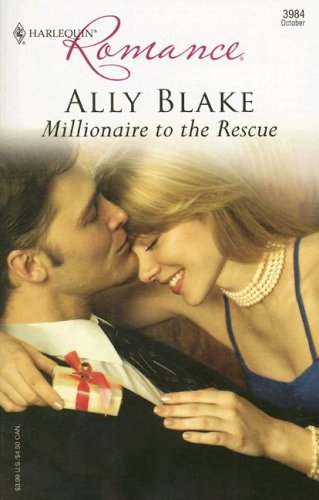 Image for Millionaire To The Rescue (Harlequin Romance)