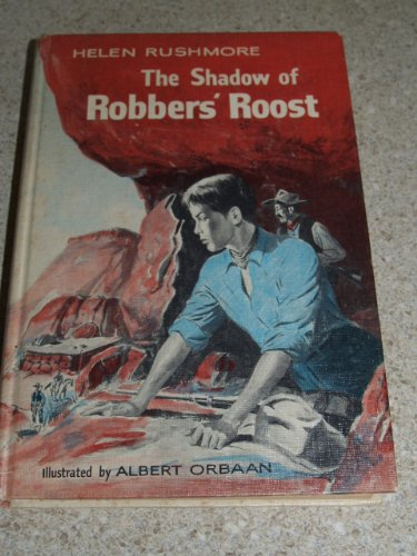 Image for The Shadow of Robbers' Roost by Helen Rushmore 1960 ILLUSTRATED