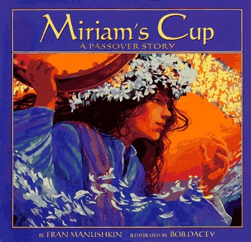 Image for Miriam's Cup: A Passover Story (Passover Titles)